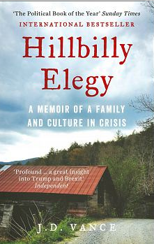 Hillbilly Elegy: A Memoir of a Family and Culture